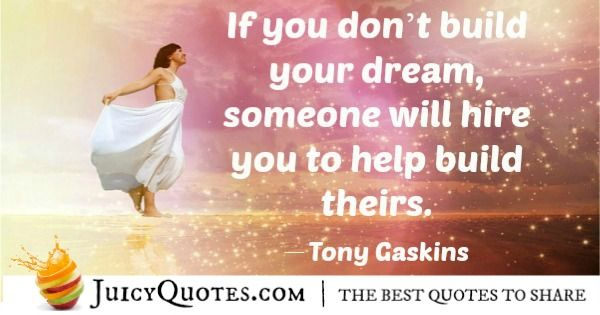 Quote About Inspiration - Tony Gaskins