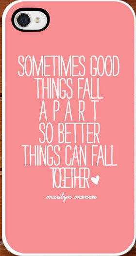 Marilyn Monroe Quotes Better Things Can Fall Together