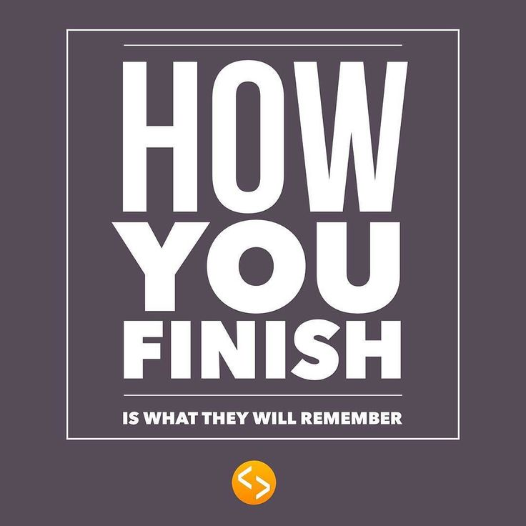 Finish Strong #finishstrong