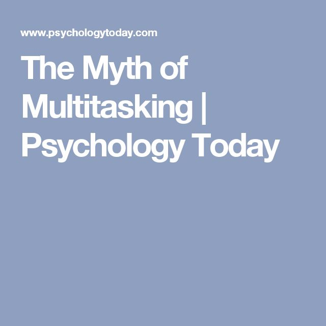 the myth of multitasking essay Or, as the novelist walter kirn suggests in a deft essay in the atlantic,  the myth of multitasking, the new atlantis, number 20, spring 2008, pp 105-110.