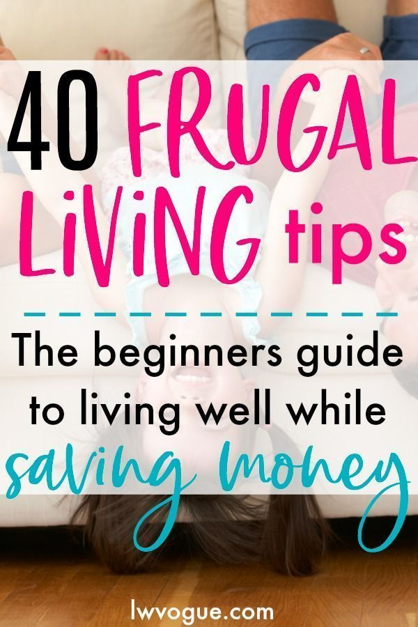 Frugal Living Ideas: Top 40 Easy Tips to Try Today! (2019