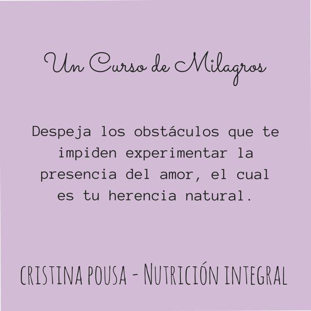 Un Curso de Milagros aplicado en Nutrición Integral. Nada irreal existe.