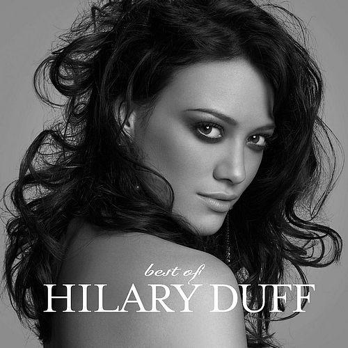 Hilary Duff: Best Of (Edicion Europa) - 2009.