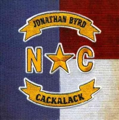 Jonathan Byrd - Cackalack