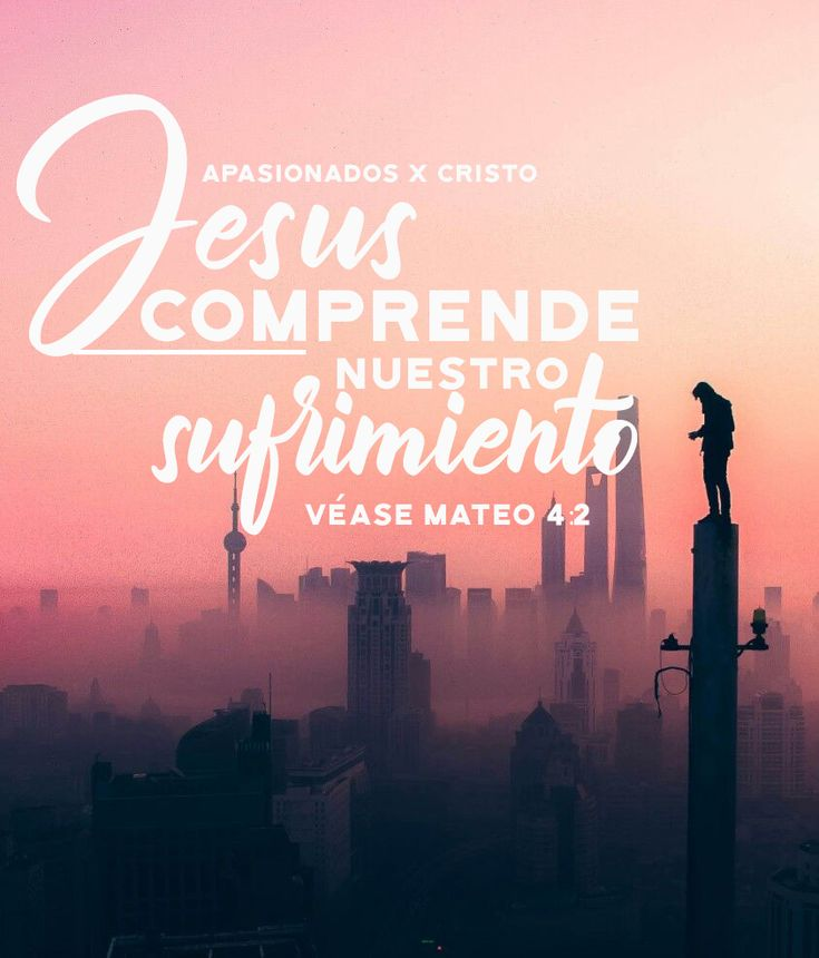 #Jesús comprende nuestro sufrimiento