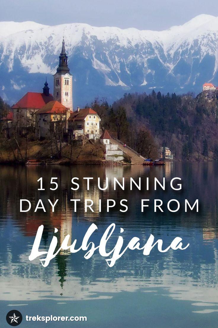 15 Stunning Day Trips from Ljubljana Slovenia