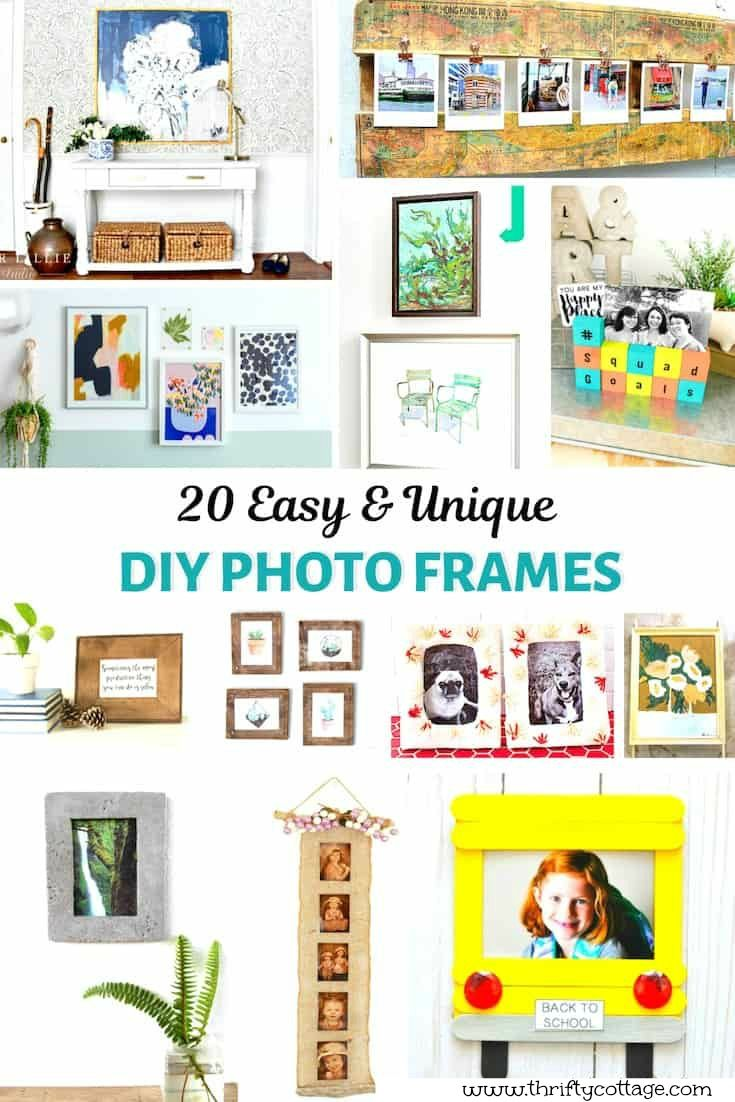 20 Easy Diy Photo Frame Ideas You Will Love Thrifty Cottage Diy
