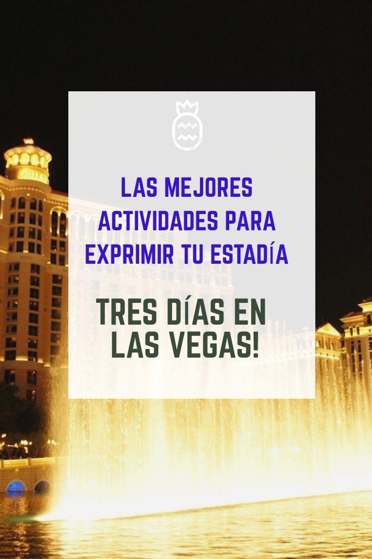 Itinerario De Tres Días En Las Vegas Las Vegas Plan Your Trip Trip
