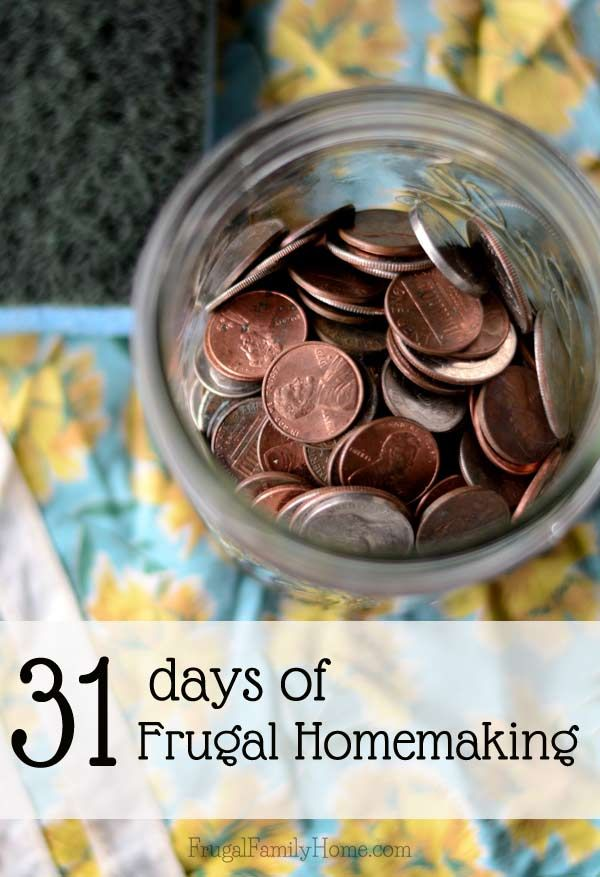 31 Days of Frugal Homemaking Tips, Tutorials and Encouragement