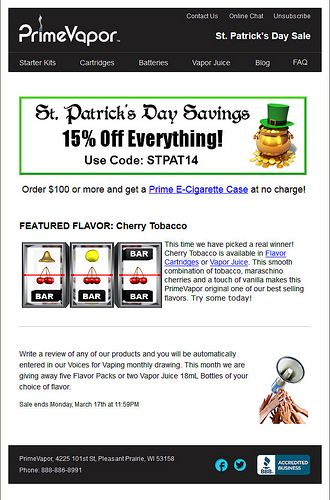 PrimeVapor Electronic Cigarettes gives you a 15% discount to celebrate St. Patrick's Day   Try our latest e-cig models and e-liquid flavors at www.e-cigarilicious.com