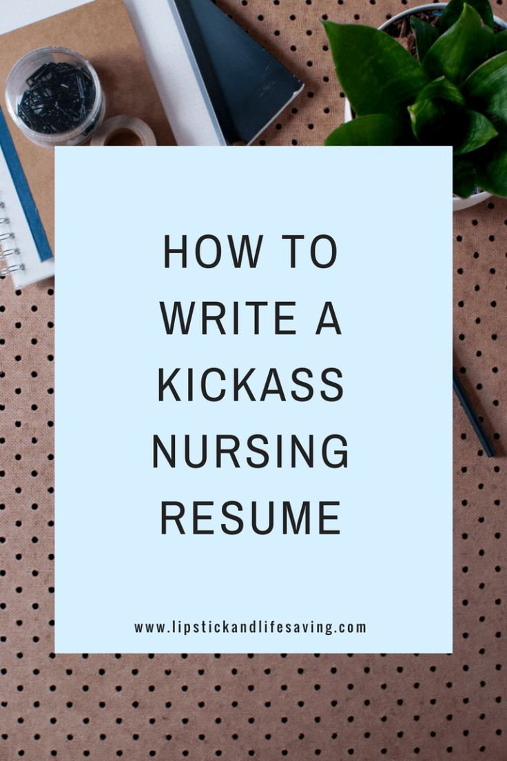 How to build a nursing resume