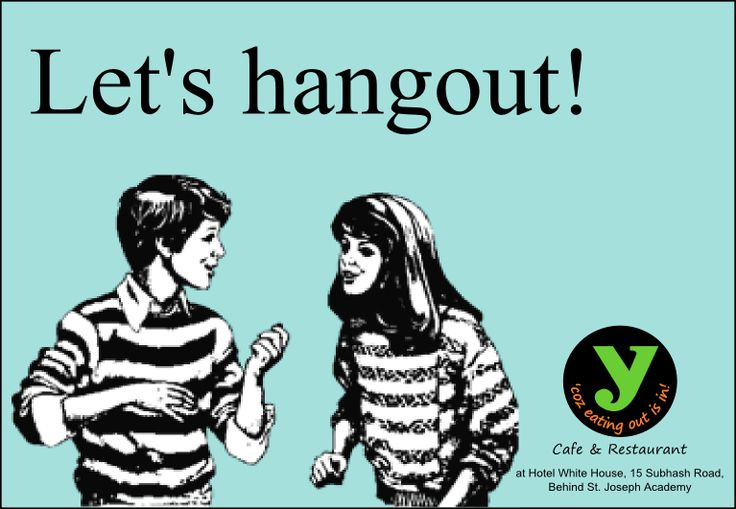 Lets #Hangout! https://www.facebook.com/YcafeIndia/posts/10151946199192903
