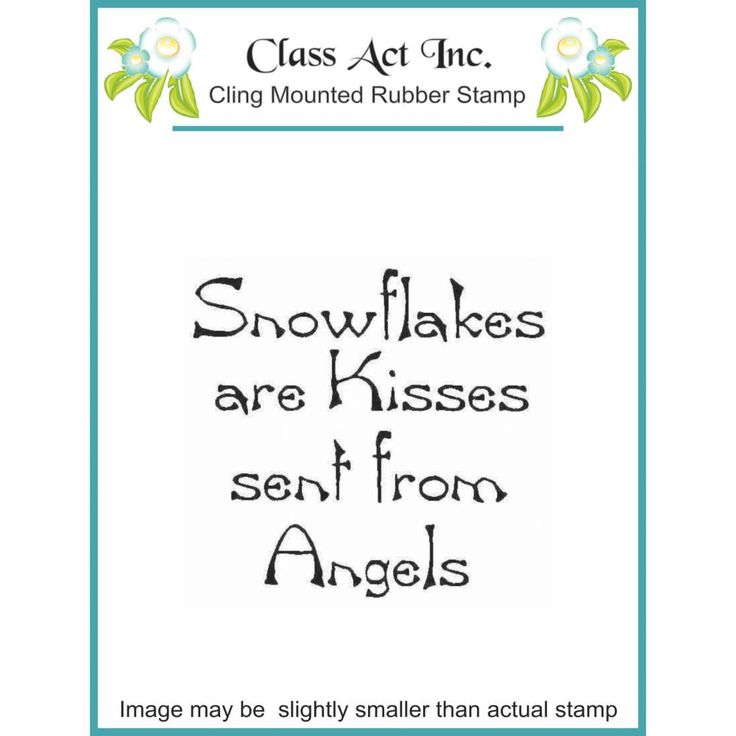 Class Act Cling Rubber Stamp - Snowflake Kisses