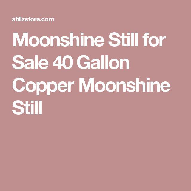 Moonshine Still for Sale 40 Gallon Copper Moonshine Still