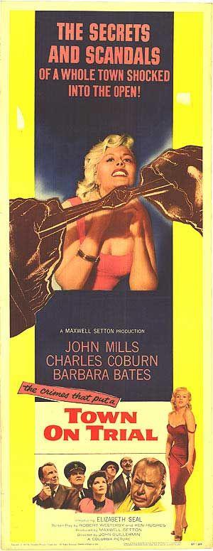 Town on Trial  1957  Stars  John Mills  Charles Coburn  Barbara Bates  Derek Farr  Alec McCowen   Director  John Guillermin