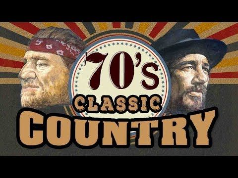 Top 100 Classic Country Songs Of 70s - Old Classic Country