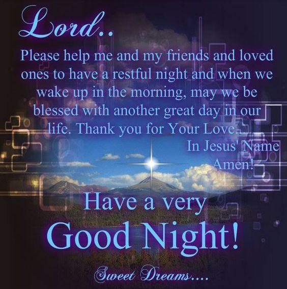 Good Night Prayer for Friends & Family night sleep good night good evening…God bless you May. Ly