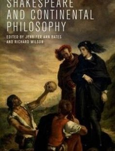 Shakespeare and Continental Philosophy 1st Edition free download by Jennifer Bates Richard Wilson ISBN: 9780748694945 with BooksBob. Fast and free eBooks download.  The post Shakespeare and Continental Philosophy 1st Edition Free Download appeared first on Booksbob.com.