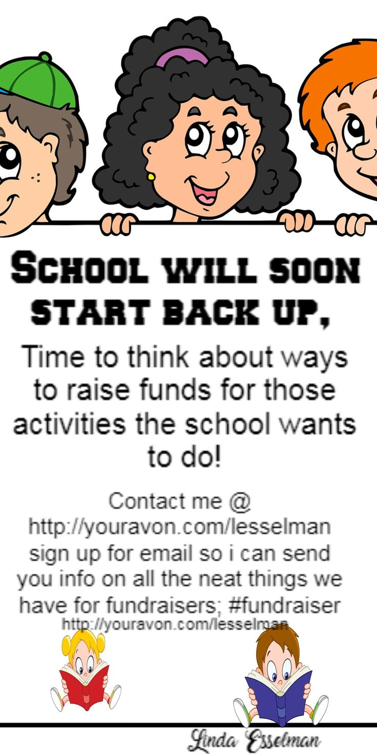 Will your school need to find ways to raise funds once it starts back check out how i can help @ http://youravon.com/lesselman, sign up for email and email me i will email you the info.