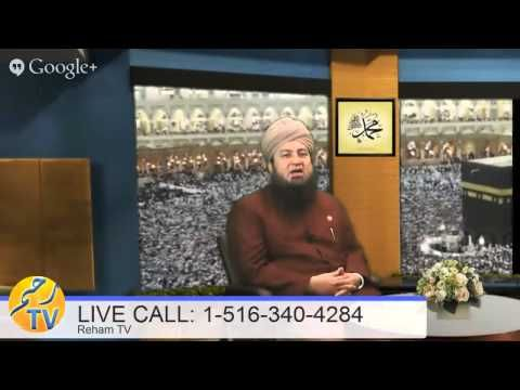 December 3rd, 2013- Live call- question and answer session with Mufti Muneer Ahmed Akhoon  www.rehamtv.com