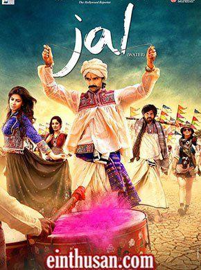 Jal: Water Hindi Movie Online - Purab Kohli, Tannishtha Chatterjee, Kirti Kulhari, Yashapal Sharma, Mukul Dev and Saidah Jules. Directed by Girish Malik. Music by Sonu Nigam. 2013 ENGLISH SUBTITLE