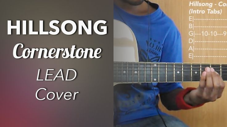 Hillsong - Cornerstone (Lead Cover) 2 Places For Lead Part (With Guitar ...