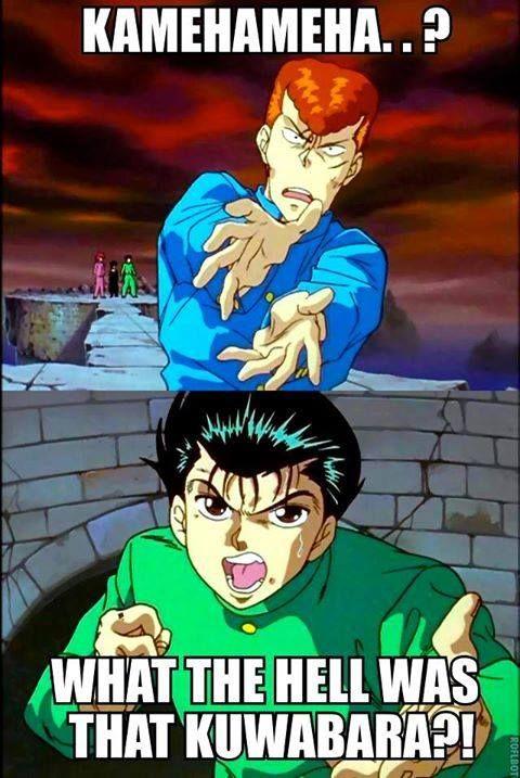Kuwabara... Lol. Yuyu Hakusho