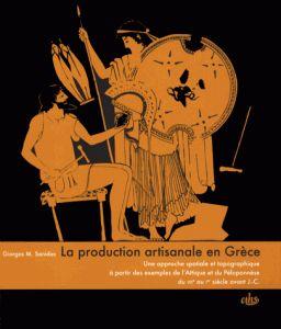 G. M. Sanidas, La production artisanale en Grèce - CTHS 2013