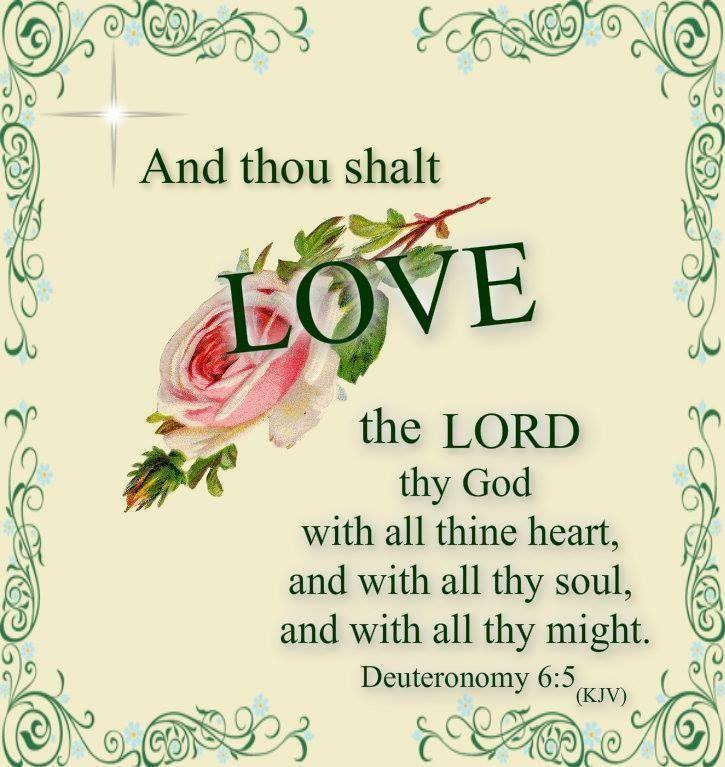 Deuteronomy 6:5 KJV