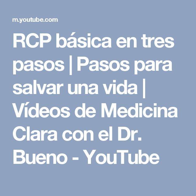 RCP básica en tres pasos   Pasos para salvar una vida   Vídeos de Medicina Clara con el Dr. Bueno - YouTube