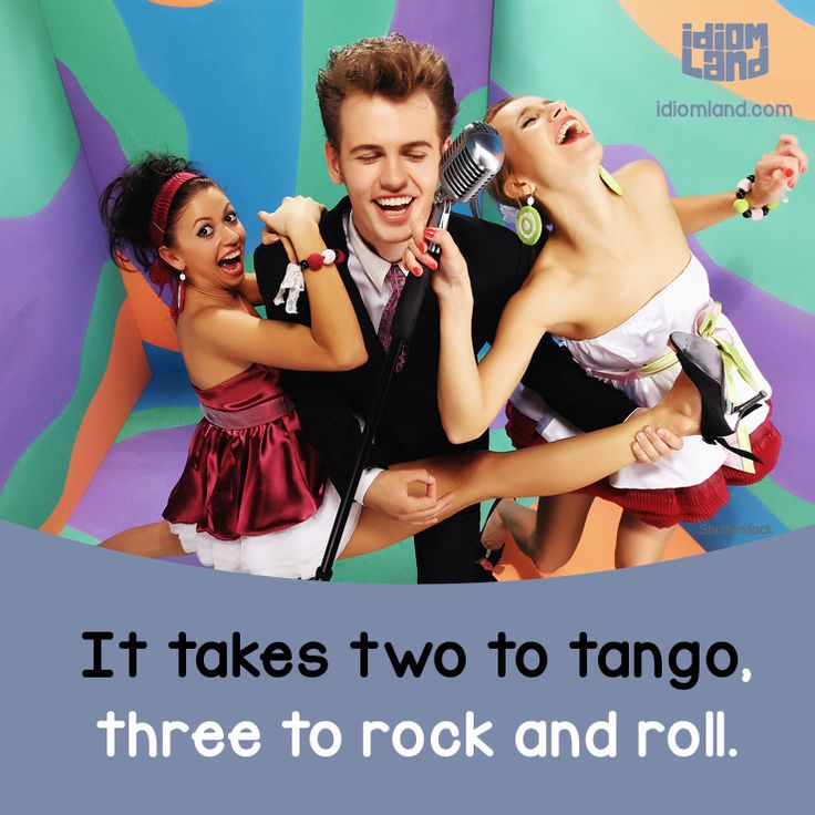 Idiom Land (Search results for: tango)