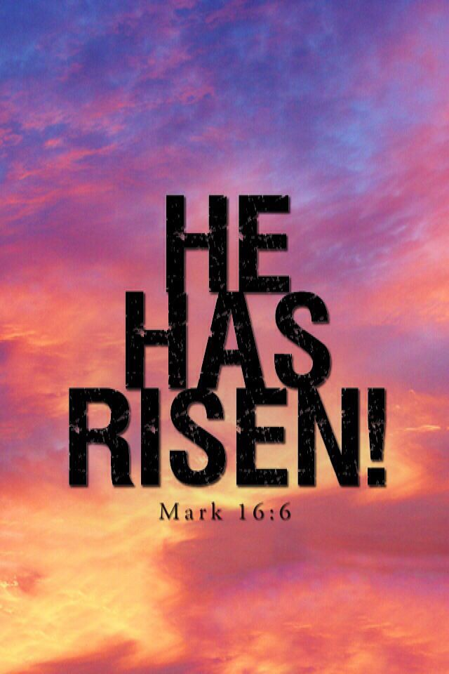 He Is Risen Wallpapers