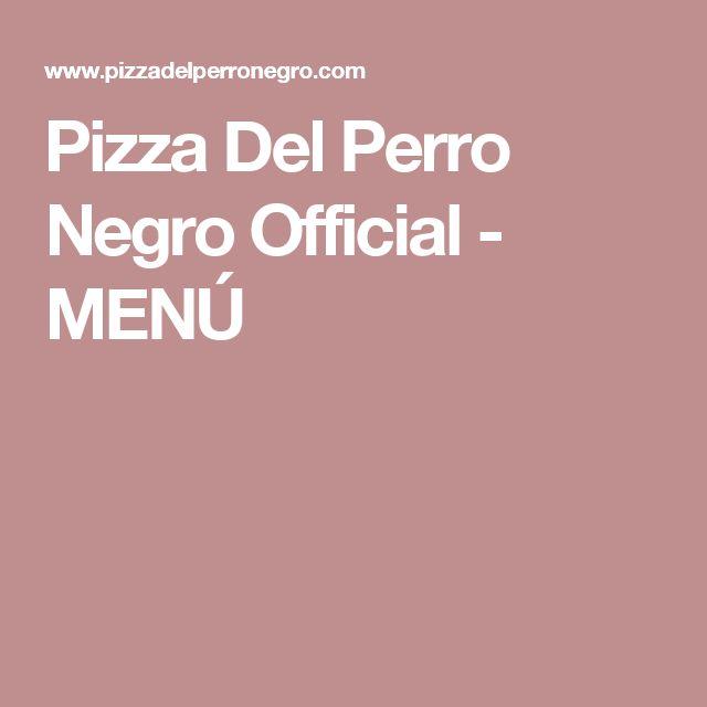 Pizza Del Perro Negro Official - MENÚ