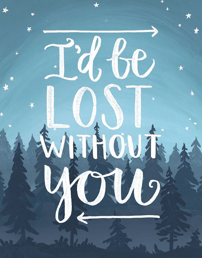 Lost Without You | Lost without you, Without you quotes ...