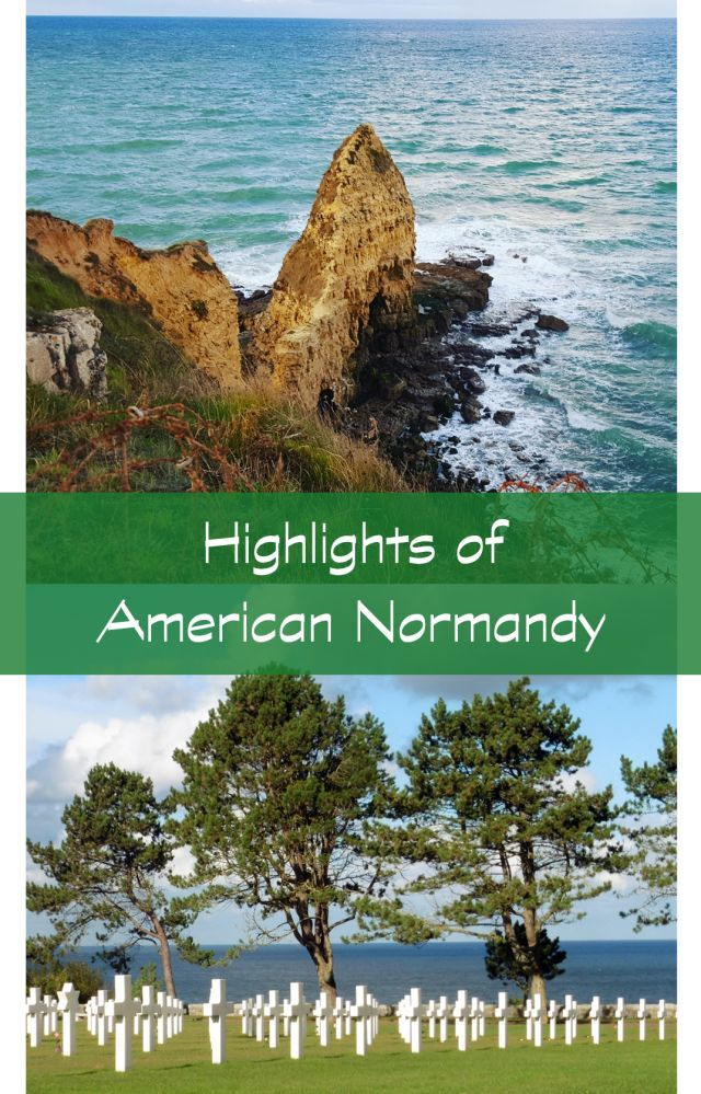 From Omaha Beach to Pointe du Hoc, see the best of the American sector of the Normandy beaches