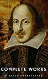 Free Kindle Book -   The Complete Works of William Shakespeare (37 plays, 160 sonnets and 5 Poetry Books With Active Table of Contents) (Lecture Club Classics)