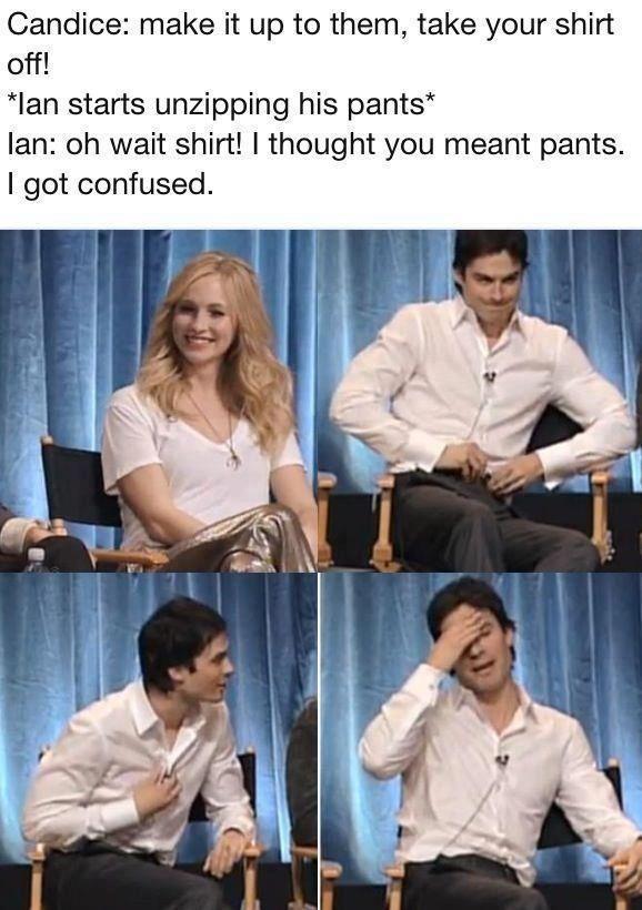 Take it all off, Ian..it's ok ;)