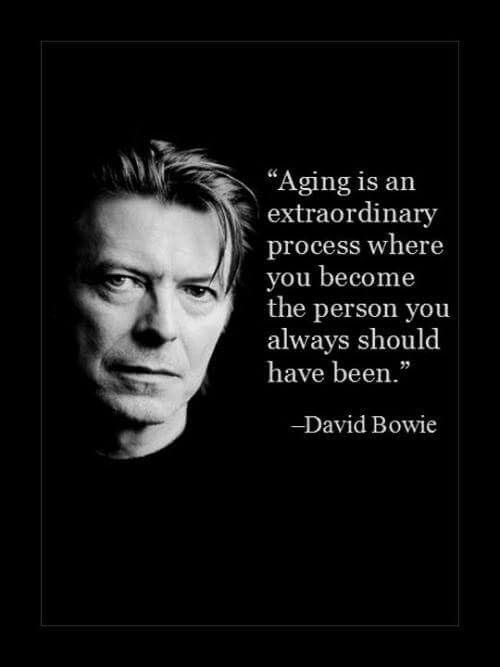 David Bowie quote about aging