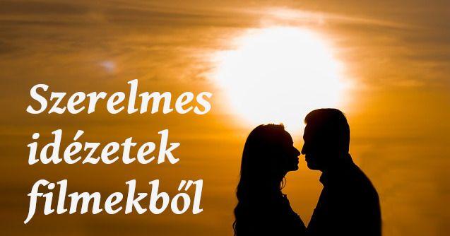 legszebb szerelmes idézetek filmekből Legszebb szerelmes idézetek filmekből képekkel. Nézd meg a filmes