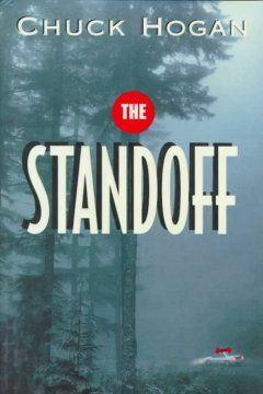 Montana: The Standoff by Chuck Hogan