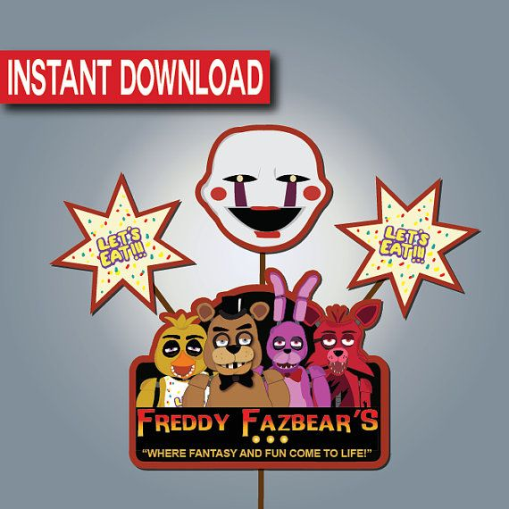 Five Night's at Freddy's Centerpieces-Instant download- Printable- Digital Files- FNAF Cake Topper- FNAF Birthday Supplies