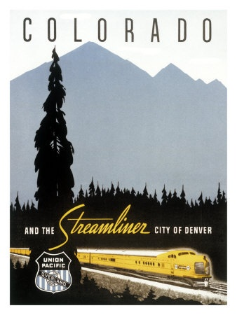 "Union Pacific - ""Colorado and the Streamliner City of Denver"". #trains #vintage #travel #posters:"