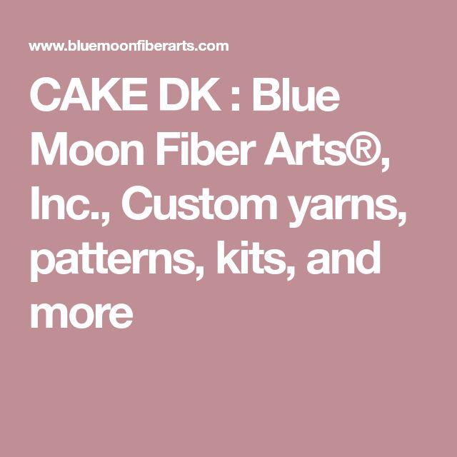 CAKE DK : Blue Moon Fiber Arts®, Inc., Custom yarns, patterns, kits, and more