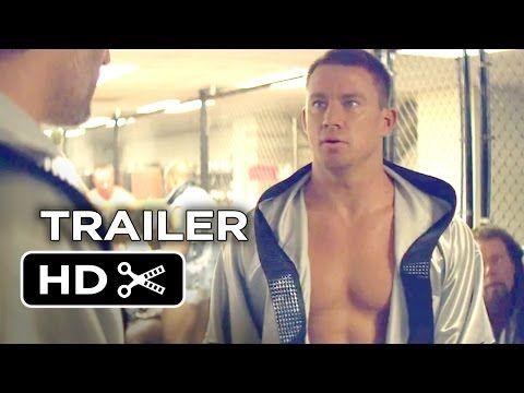 ▶ Magic Mike XXL Official Trailer #1 (2015) - Channing Tatum, Matt Bomer Movie HD - YouTube