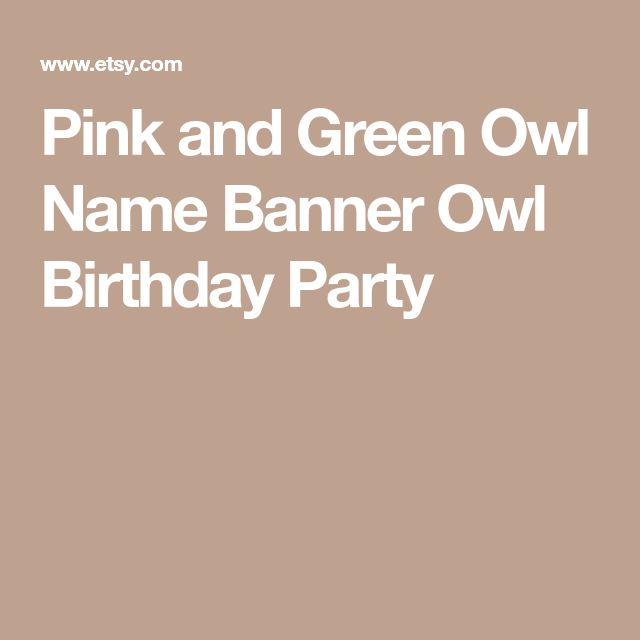 Pink and Green Owl Name Banner Owl Birthday Party