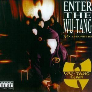 100 Best Hip-Hop Albums of All Time: Wu-Tang Clan - Enter the Wu-Tang (36 Chambers)