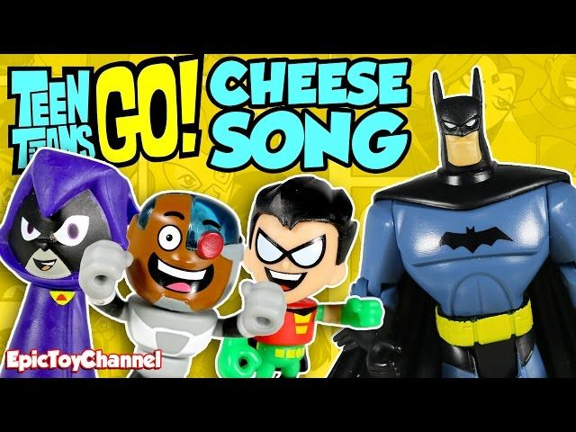 TEEN TITANS GO Parody 'the UnOfficial Teen Titans Go CHEESE SONG' A Toy Video By Epic Toy Channel - Video --> http://www.comics2film.com/teen-titans-go-parody-the-unofficial-teen-titans-go-cheese-song-a-toy-video-by-epic-toy-channel/  #TeenTitans