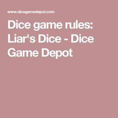 Dice game rules: Liar's Dice - Dice Game Depot