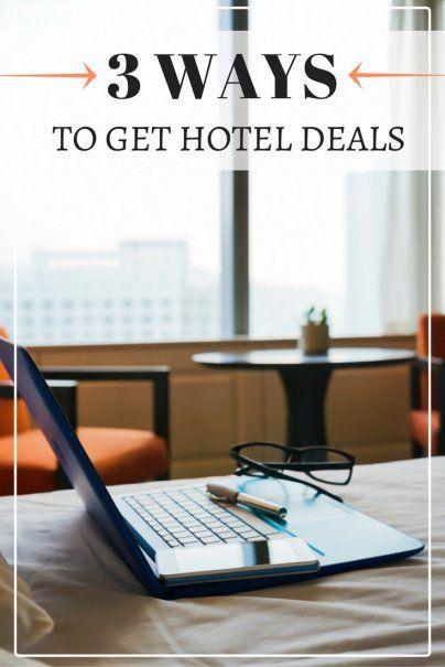 3 Ways to Get Hotel Deals