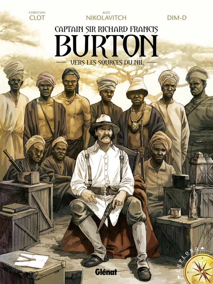 Captain Sir Richard Francis Burton : Vers les sources du Nil
